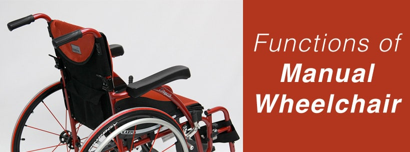 Functions of Manual Wheelchair