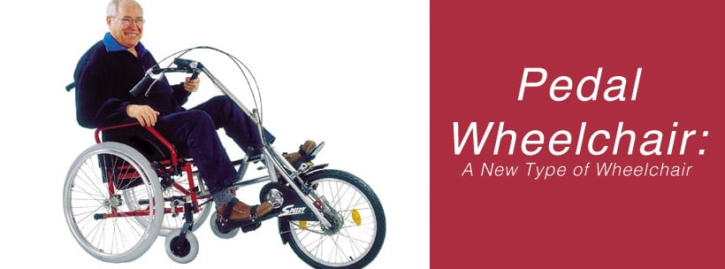 Pedal Wheelchair: A New Type of Wheelchair