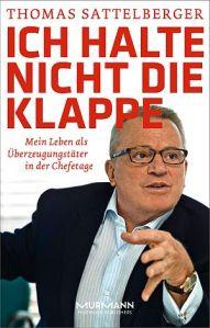 """Biografie: """"Ich halte nicht die Klappe."""", erschienen im Murmann-Verlag"""