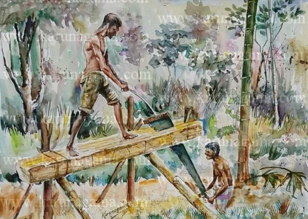 Online, Art, Art Gallery, Online Art Galley, Sri Lanka, Karunagama, Watercolor, Water Colour, People Sri lanka, Landscape, History in Sri lanka, Sawing timeber, Cutting Timber, Cutting wood, Sri lankan timber,