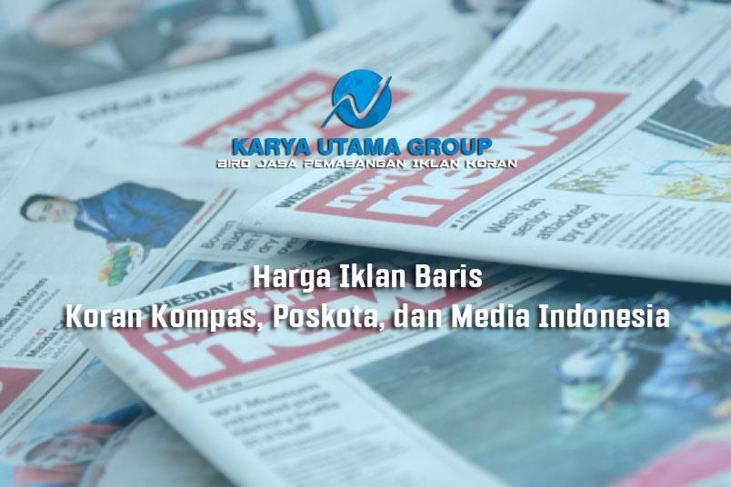 Harga Iklan Baris Di Koran Kompas Poskota Dan Media Indonesia
