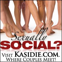 Socially Sexual? Visit Kasidie.com, Where Couples Meet!