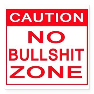 caution_sign_no_bullshit_zone_sticker