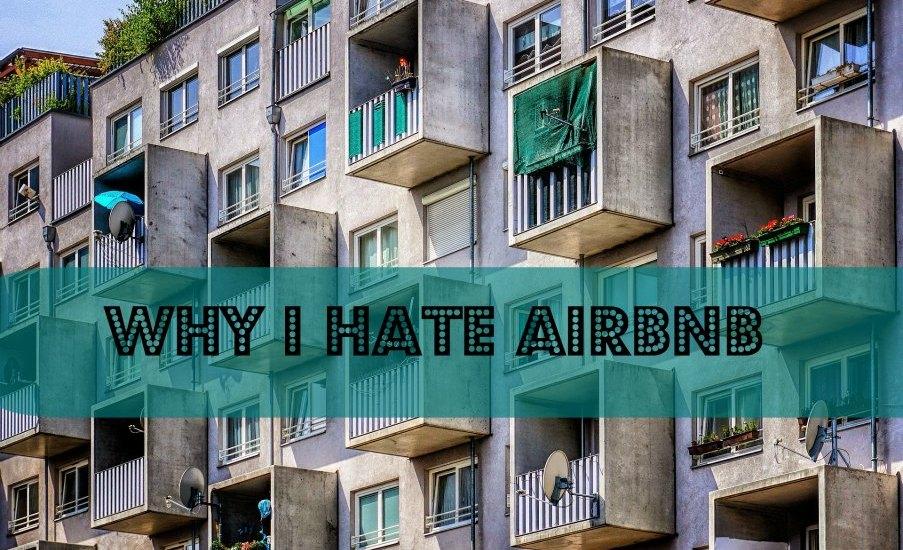 My rants: Why I hate Airbnb flat balcony house