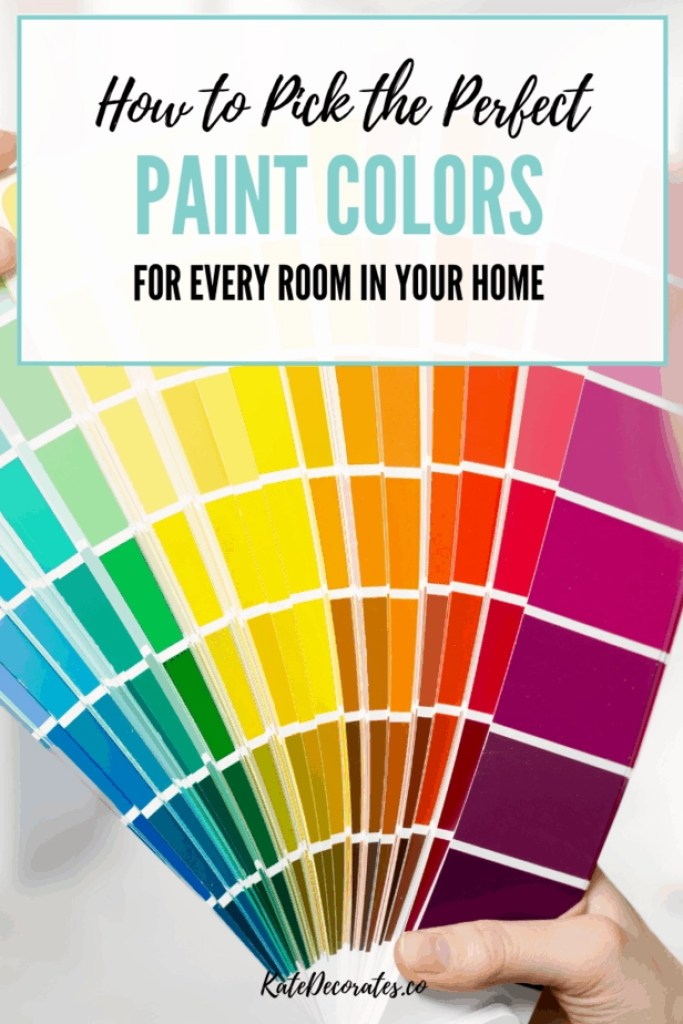 how to pick the perfect paint colors for your home