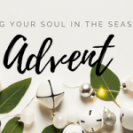 A Simple Advent for the Rest of Us: Finding a Rhythm of Rest in a Busy Season (Plus a Free Advent Reflection Guide)
