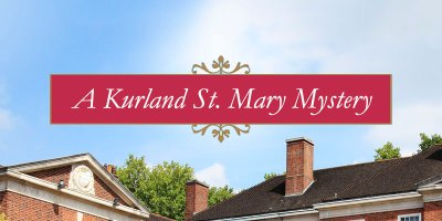 Kurland St. Mary Mysteries