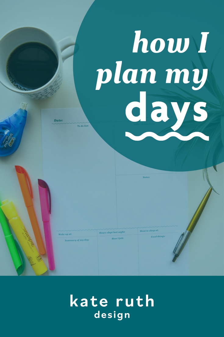 "photo of planner with text: ""how I plan my days"""