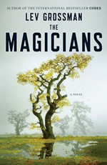 The Magicians by Lev Grossman.
