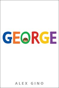George by Alex Gino.