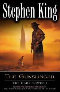 Gunslinger by Stephen King.