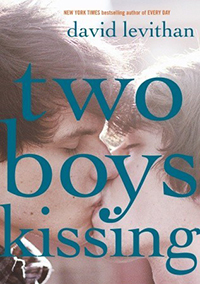 Two Boys Kissing by David Levithan.