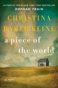 A Piece of the World by Christina Baker Kline.