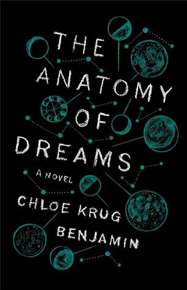 The Anatomy of Dreams by Chloe Benjamin.