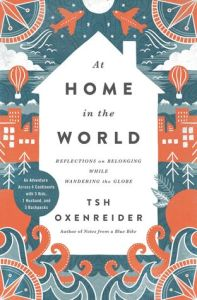At Home in the World by Tsh Oxenreider