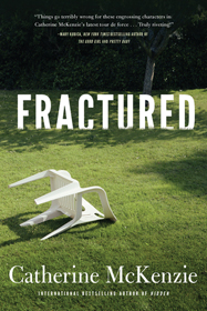 Fractured by Catherine McKenzie.