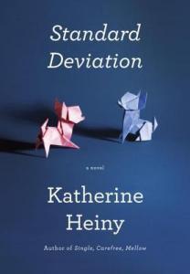 Standard Deviation by Katherine Heiny.