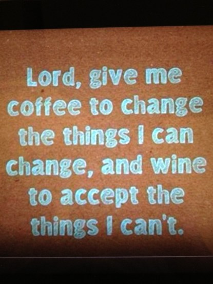wine & coffee serenity prayer