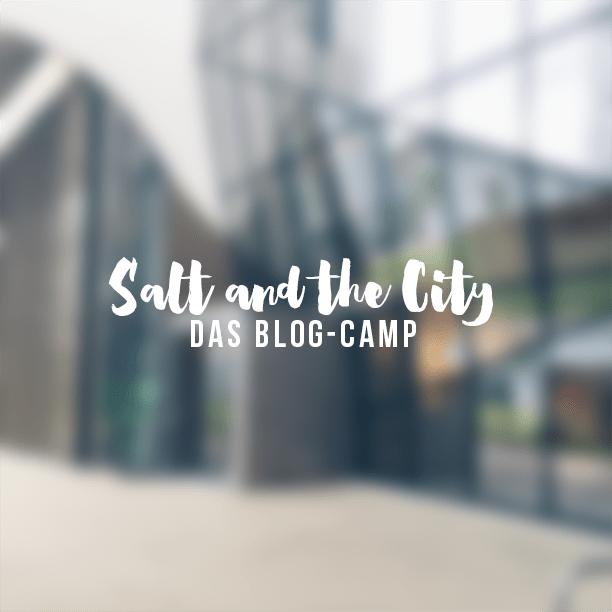 Salt and the City: das Blog-Camp