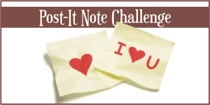 Post-It Note Challenge - Write Something Fun or Flirty for Your Man!