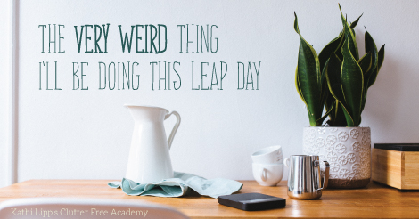 The Very Weird Thing I'll be Doing this Leap Day