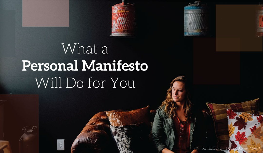 What a Personal Manifesto Will Do for You