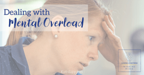Dealing with Mental Overload
