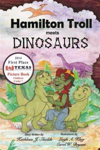 Hamilton Troll meets Dinosaurs by Kathleen J. Shields