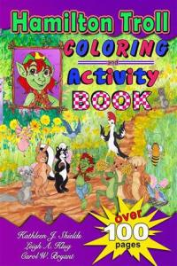 Hamilton Troll Coloring and Activity Book by Kathleen J. Shields