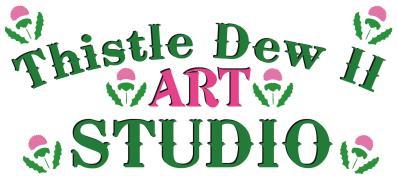 Thistle Dew 2 Art Studio