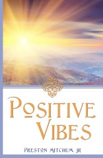 Positive Vibes Cover front 5.06x7 (Large)