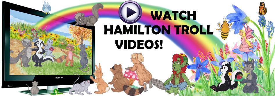 Watch Troll TV - Hamilton Troll Videos