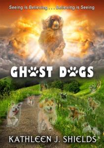 Ghost Dogs by Author Kathleen J. Shields