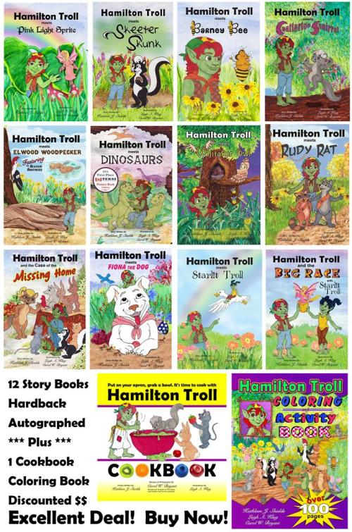 Entire Hamilton Troll Story Book Series PLUS the Cookbook and Coloring Book