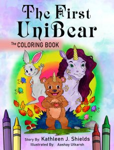 The First Unibear Rhyming Illustrated Story & Coloring Book by author Kathleen J. Shields