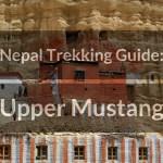 Trekking in Nepal: Upper Mustang trek
