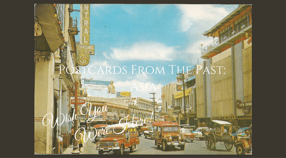 Postcards from the Past: Asia