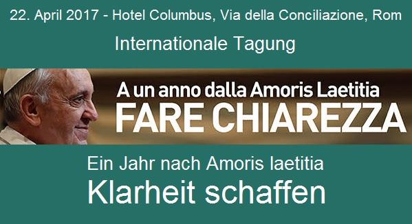 Am 22. April findet in Rom eine internationale Tagung zu Amoris laetitia statt mit der Forderung