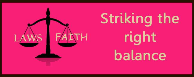 Balancing Laws and Faith