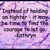 4-16-15 courage to let go