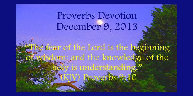 proverbs devotion December 9 2013