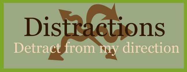 Distractions Detract