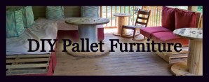 Pallet Furniture Fun – Making the Most of What You Have