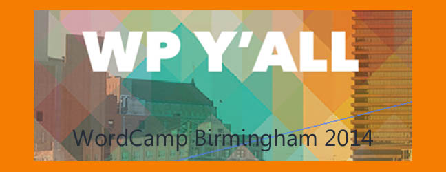 Building Relationships and Growing Knowledge through WordCamp Birmingham