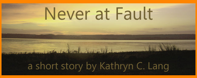 never at faulth - a short story