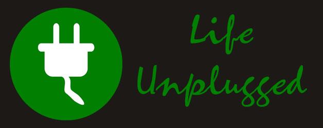 1-29-16 life unplugged