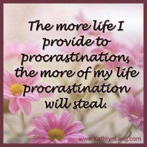 6-3-16 life to procrastination
