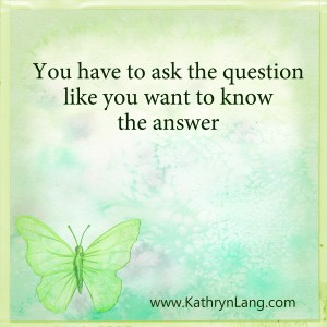 Quote of the day - ask the question