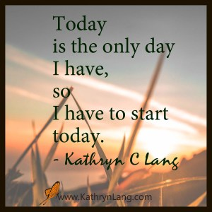 Quote of the Day - Start Today