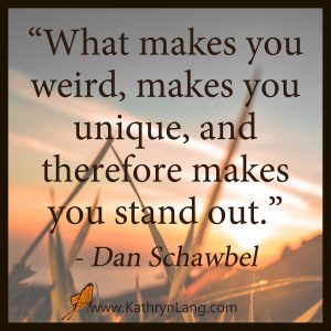 Quote of the Day - What Makes You Weird